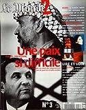 monde 2 le no 3 du 01 01 2001 une paix si difficile israel palestine mars la planete rouge revele ses mysteres aux photographes de la nasa sirven l affaire elf et les valises de billets convoyees par le reseau oscar clonage humain les app