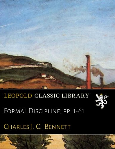 Formal Discipline; pp. 1-61