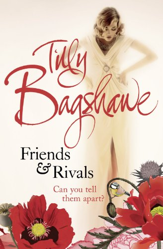 Friends and Rivals: Tilly Bagshawe