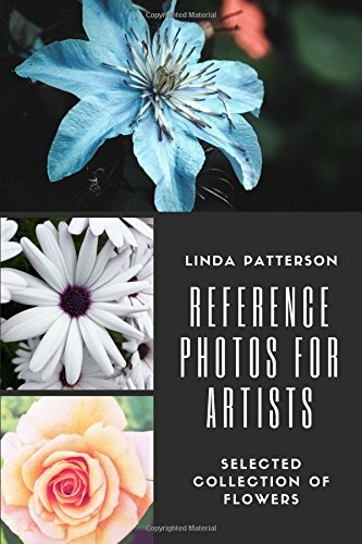 Reference Photos for Artists: Selected Collection of Flowers thumbnail