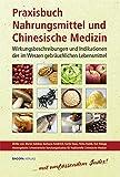 Praxisbuch Nahrungsmittel und Chinesische Medizin (Amazon.de)