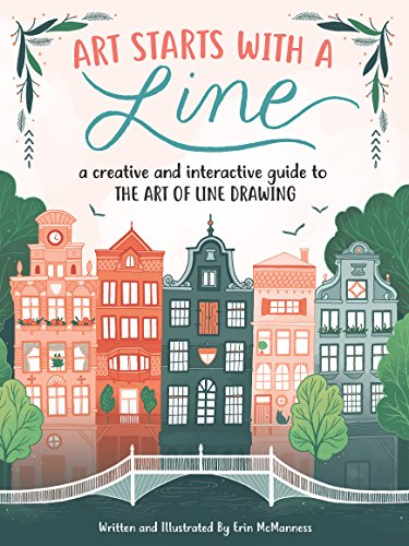 Art Starts with a Line: A creative and interactive guide to the art of line drawing (English Edition)