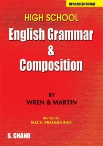 High School English Grammar and Composition by P.C Wren (2008-07-13)