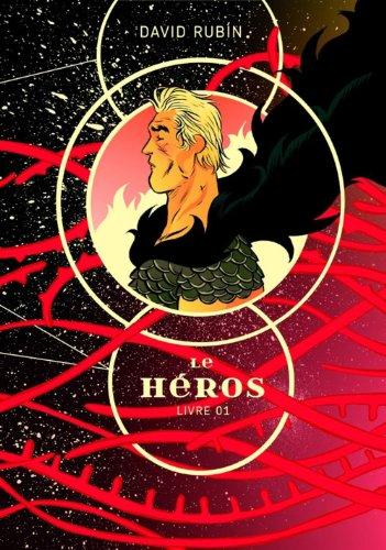 Le héros, Tome 1 :
