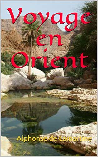 Voyage en Orient (French Edition)