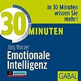 30 Minuten Emotionale Intelligenz (audissimo)