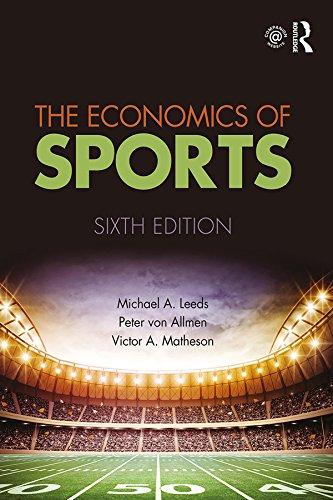 The Economics of Sports (English Edition) por Michael A. Leeds