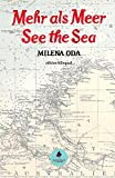 Mehr als Meer/See the Sea: Theaterstück/Play. Edition Bilingual by Bohemian Paradise Press