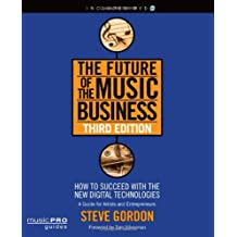 Future of the Music Business (Music Pro Guides)