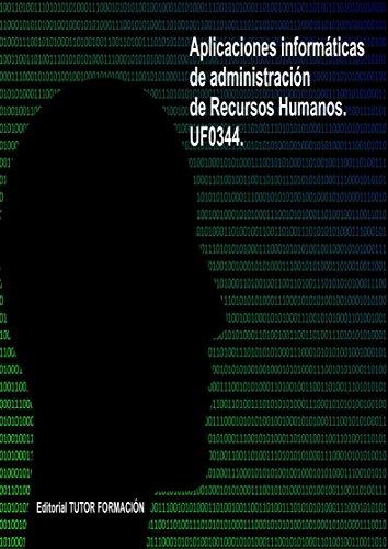 aplicaciones-informaticas-de-administracion-de-recursos-humanos-uf0344-spanish-edition