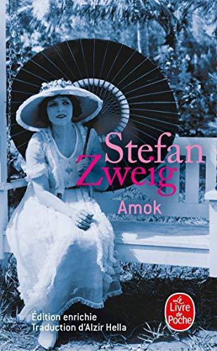 Amok (nouvelle édition 2013) par Stefan Zweig
