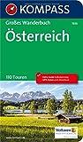 KOMPASS Großes Wanderbuch Österreich: Großes Wanderbuch mit Extra Tourenguide zum Herausnehmen, 110 Touren, GPX-Daten zum Download. (KOMPASS Große Wanderbücher, Band 1636)