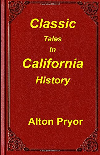 classic-tales-in-california-history
