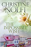 Image de The Impossible Wish (Liberty Series Book 3) (English Edition)
