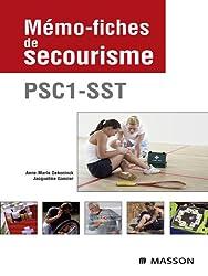 Mémo-fiches de secourisme: PSC1 - SST