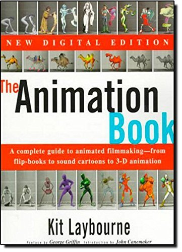 The Animation Book: A Complete Guide to Animated Filmmaking--From Flip-Books to Sound Cartoons to 3- D Animation by Kit Laybourne (1998-11-30) par Kit Laybourne