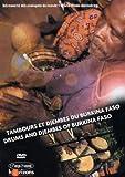 Tambours et djembés du Burkina Faso