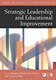 Strategic Leadership and Educational Improvement (Published in association with The Open University)