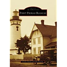 Point Piedras Blancas (Images of America: California) by Carole Adams (2008-06-04)