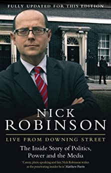 Live From Downing Street by [Robinson, Nick]