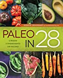 Best Paleo Diet Books - Paleo in 28: 4 Weeks, 5 Ingredients, 130 Review