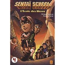 Sentaï School, Tome 4 :