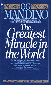 The Greatest Miracle in the World by [Mandino, Og]