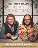 The Hairy Bikers' Asian Adventure: Over 100 Amazing Recipes from the Kitchens of Asia to Cook at Home (English Edition)