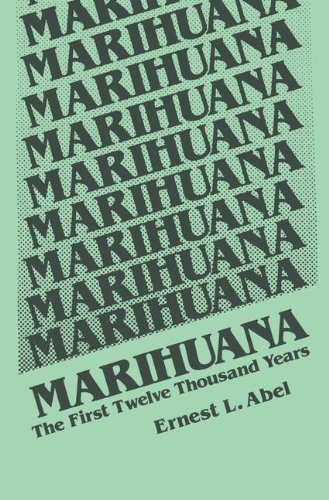 Marihuana-The-First-Twelve-Thousand-Years