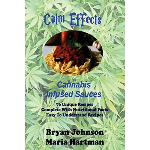 Calm Effects: Sauces: Calming Sauces: Volume 3 by Bryan Johnson (2011-12-01)
