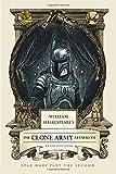 William Shakespeare's The Clone Army Attacketh (William Shakespeare's Star Wars)