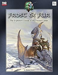 Frost & Fur: The Explorer's Guide to the Frozen Lands (d20 3.5 Fantasy Roleplaying) by Michael Tresca (2004-02-15)