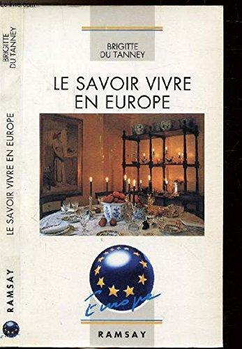 Le savoir-vivre en Europe par Brigitte Du Tanney