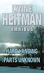 Hard Landing/Parts Unknown: AND Parts Unknown by Lynne Heitman (2007-08-02)