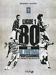 80 ans de la Ligue 1