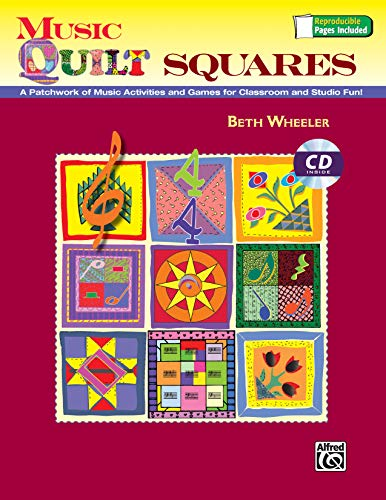 Quilt-cd (Music Quilt Squares: A Patchwork of Music Activities and Games for Classroom and Studio Fun!, Book & Data CD)