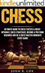 Chess: The Ultimate Guide to Chess Ta...