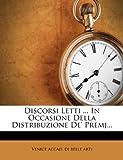 Scarica Libro Discorsi Letti in Occasione Della Distribuzione de Premj (PDF,EPUB,MOBI) Online Italiano Gratis