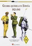 La Guerra Química En España 1921-1945 (Stug3 (galland Books))