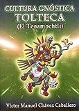 cultura gnostica tolteca
