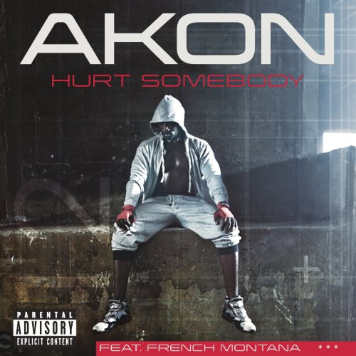 Hurt Somebody (Explicit Versio...