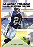 Ladainian Tomlinson: All-Pro On and Off the Field (Sports Stars with Heart (Hardcover)) by Craig Ellenport (2006-12-01)