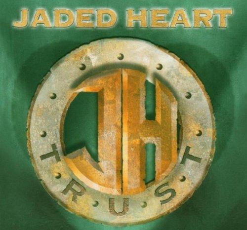 Trust by Jaded Heart (2004-04-13)