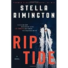 Rip Tide: A Novel by Stella Rimington (2011-08-30)
