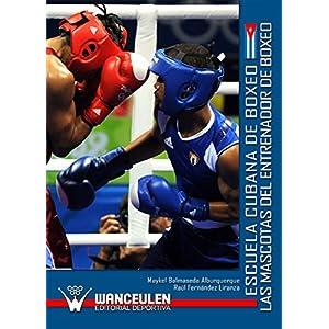 Las mascotas del entrenador de boxeo: Escuela cubana de boxeo