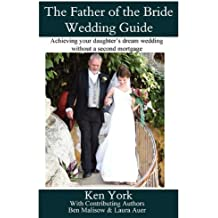 The Father of the Bride Wedding Guide