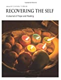3: Recovering The Self: A Journal of Hope and Healing (Vol. III, No. 1)