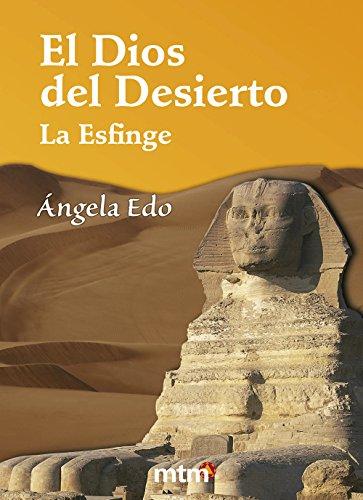 El Dios del Desierto: La Esfinge (Legado)