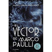 El Vector de Marco Paulli (INDIE)