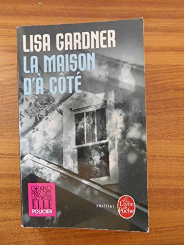 La maison d'à côté / Gardner, Lisa / Réf49699
